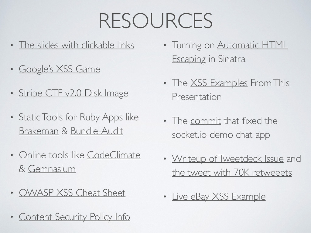 RESOURCES • The slides with clickable links  ...