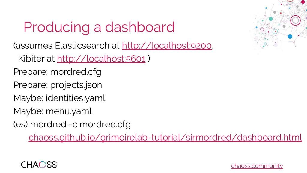 chaoss.community Producing a dashboard (assumes...