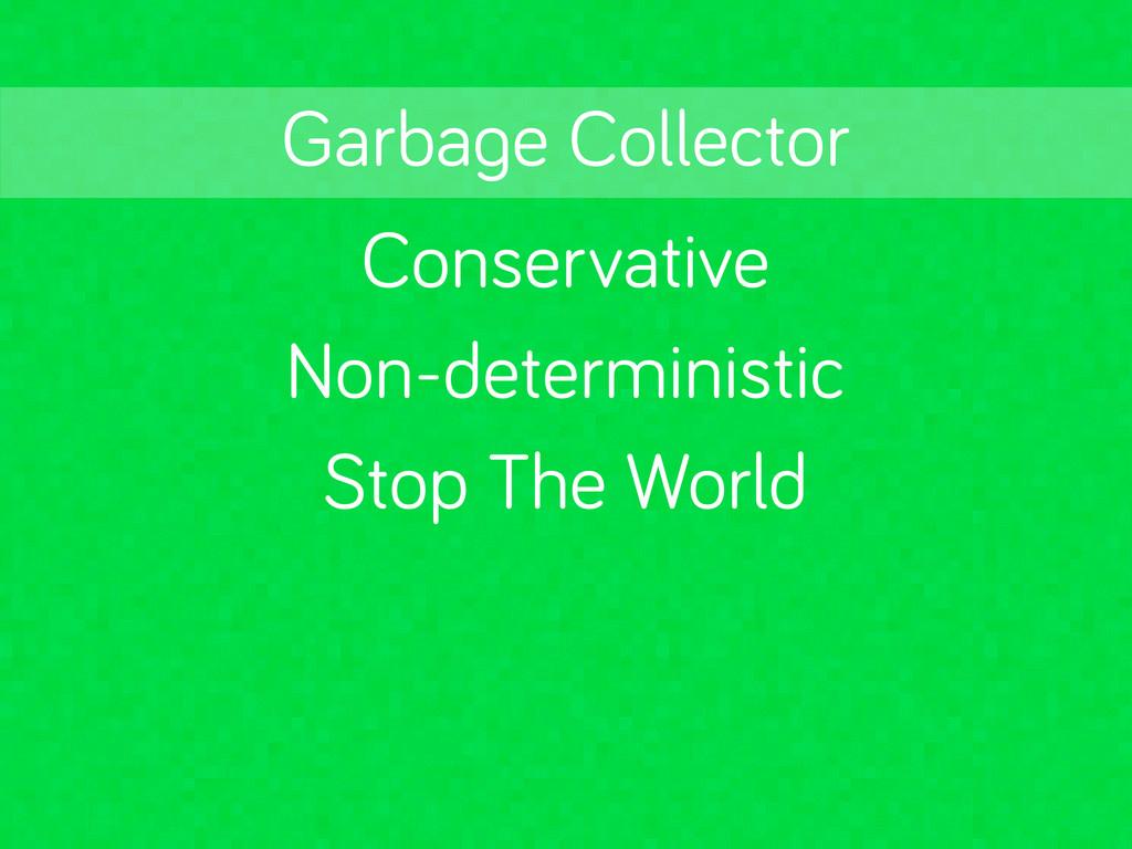 Conservative Stop The World Garba e Collector N...