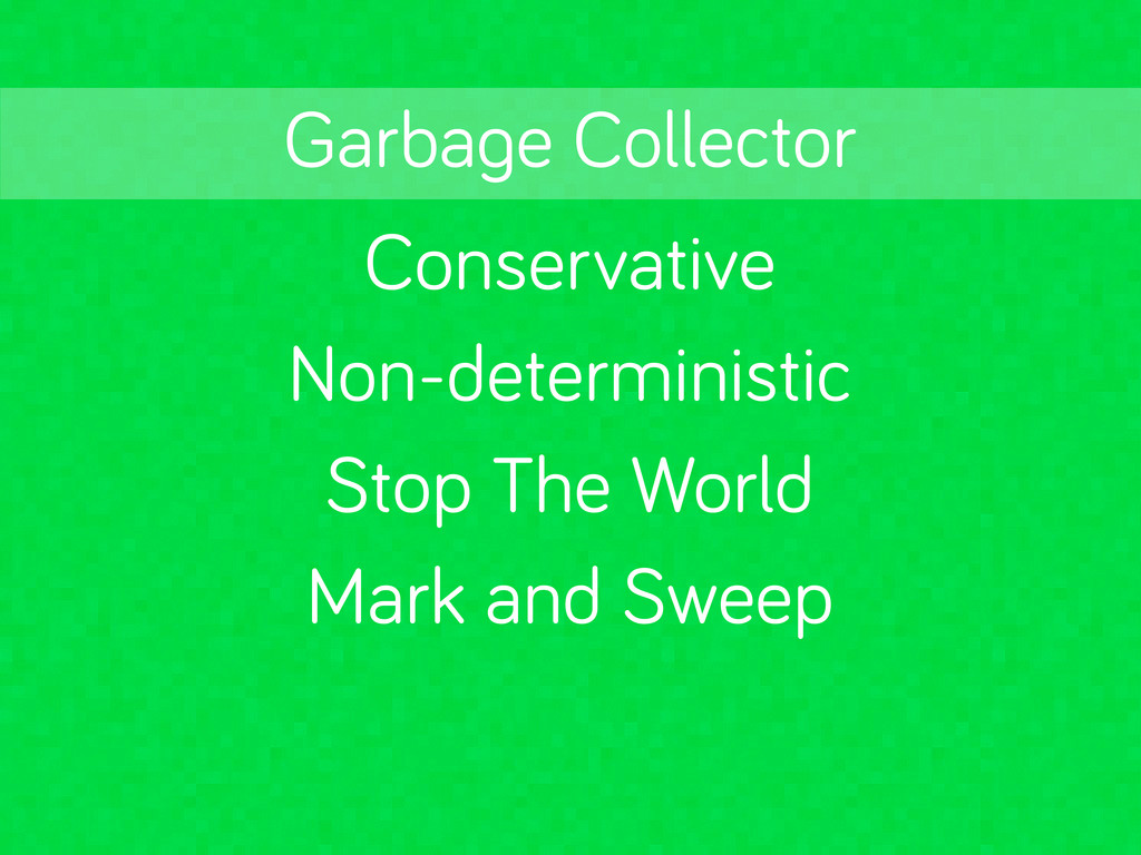 Conservative Stop The World Mark and Sweep Garb...
