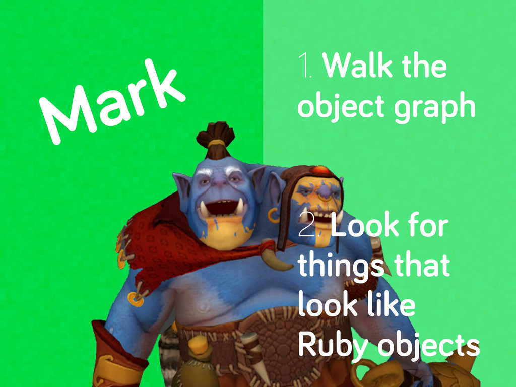 Mark 1. Walk the object raph 2. Look for thin s...