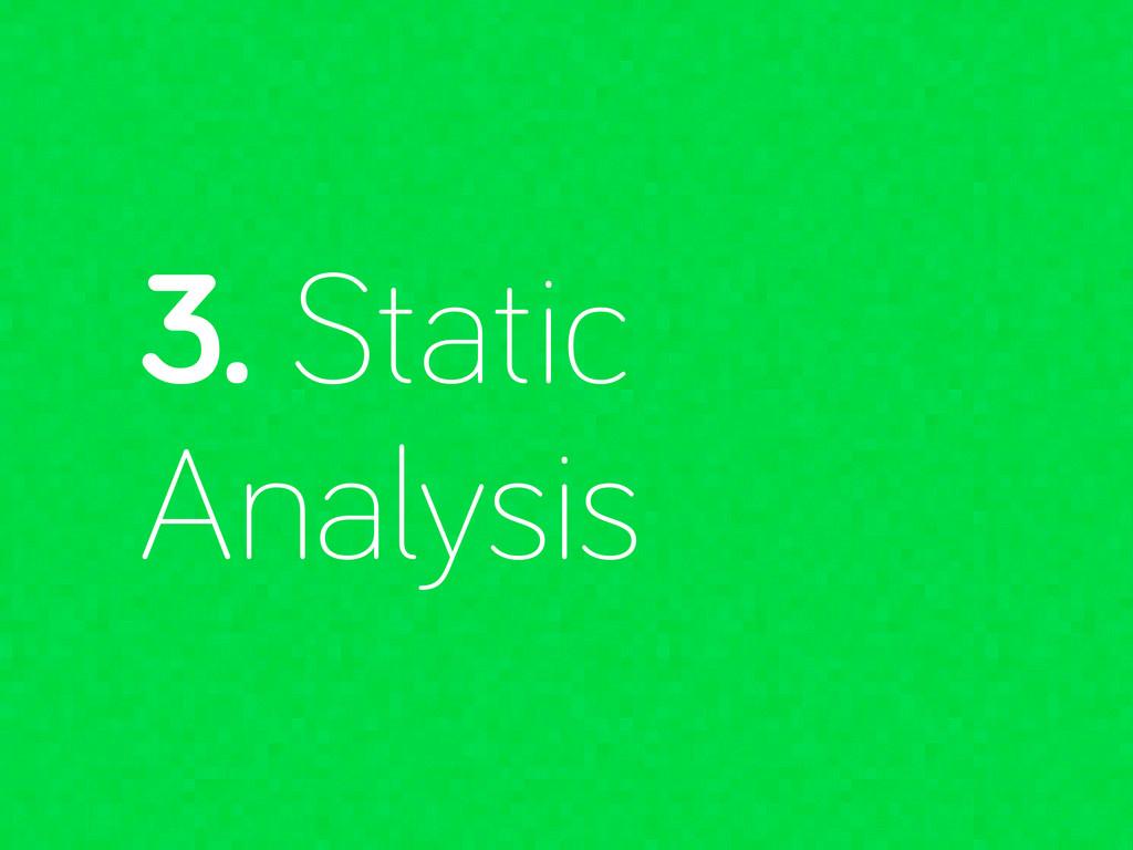 3. Static Analysis