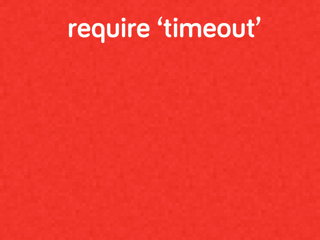 require 'timeout'