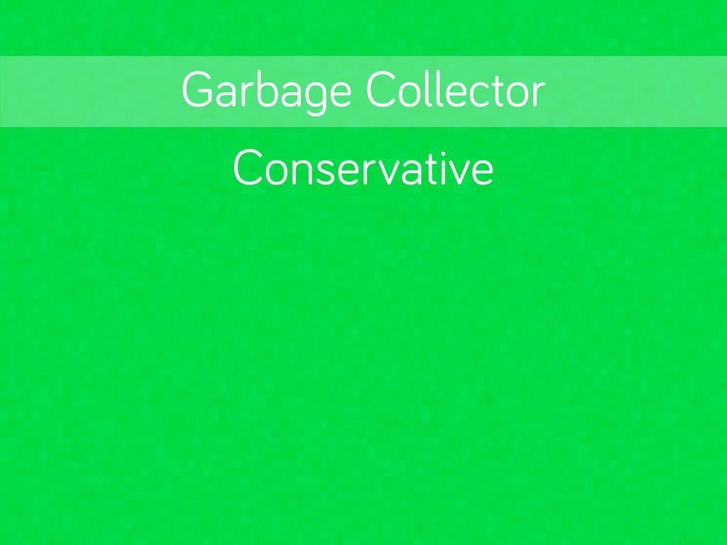Conservative Garba e Collector