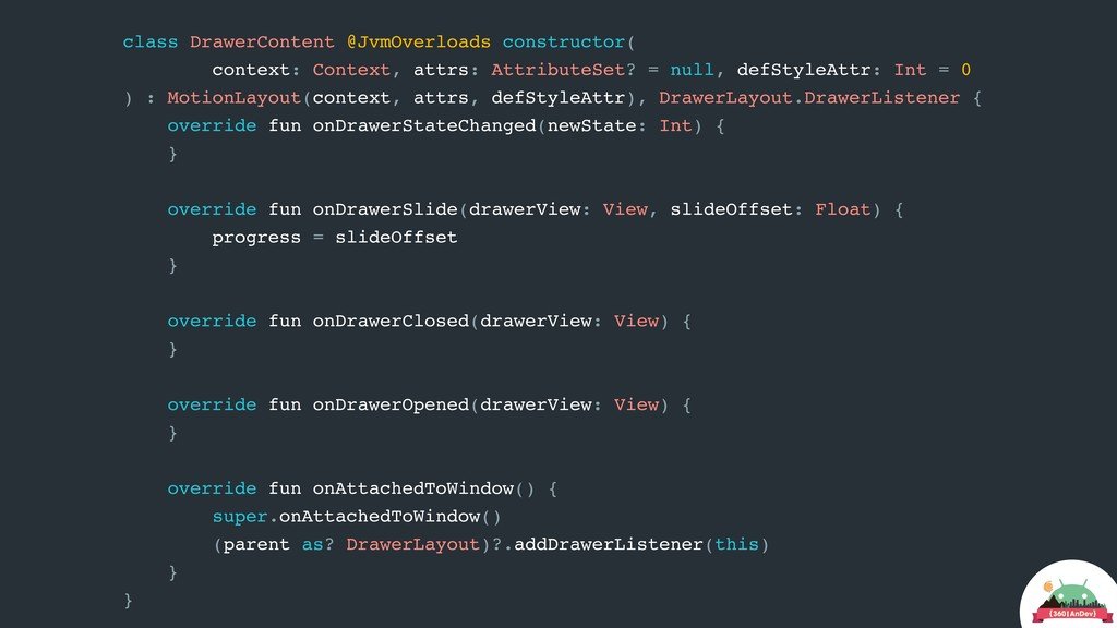 class DrawerContent @JvmOverloads constructor( ...