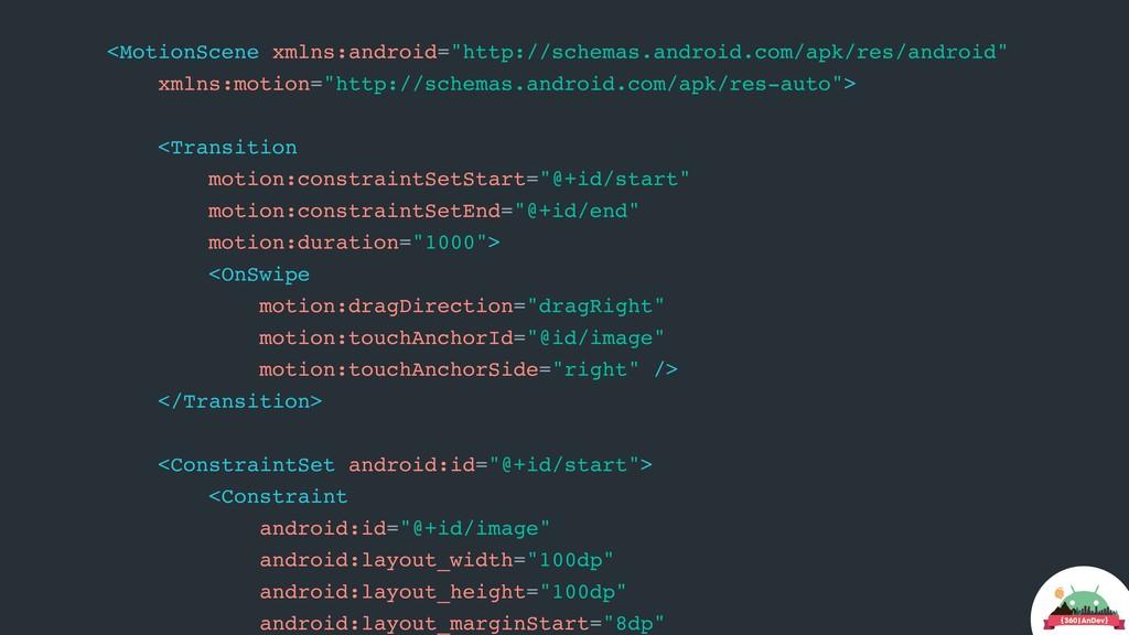 "<MotionScene xmlns:android=""http://schemas.andr..."