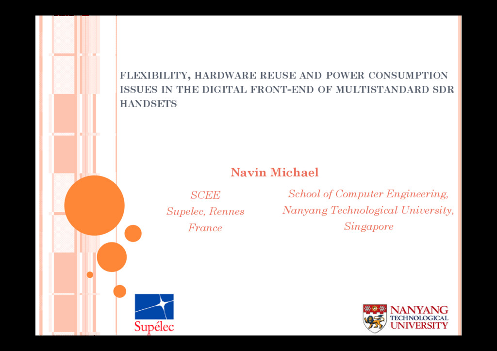 FLEXIBILITY, HARDWARE REUSE AND POWER CONSUMPTI...