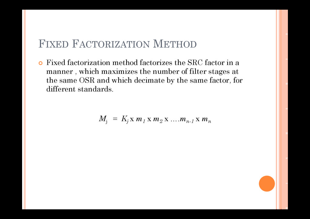 FIXED FACTORIZATION METHOD Fi d f i i h d f i h...