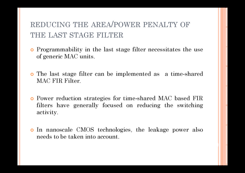 REDUCING THE AREA/POWER PENALTY OF THE LAST STA...