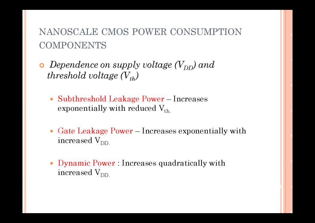 NANOSCALE CMOS POWER CONSUMPTION COMPONENTS  D...