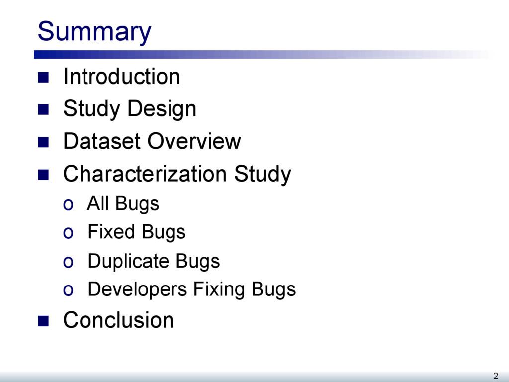 Summary n Introduction n Study Design n D...