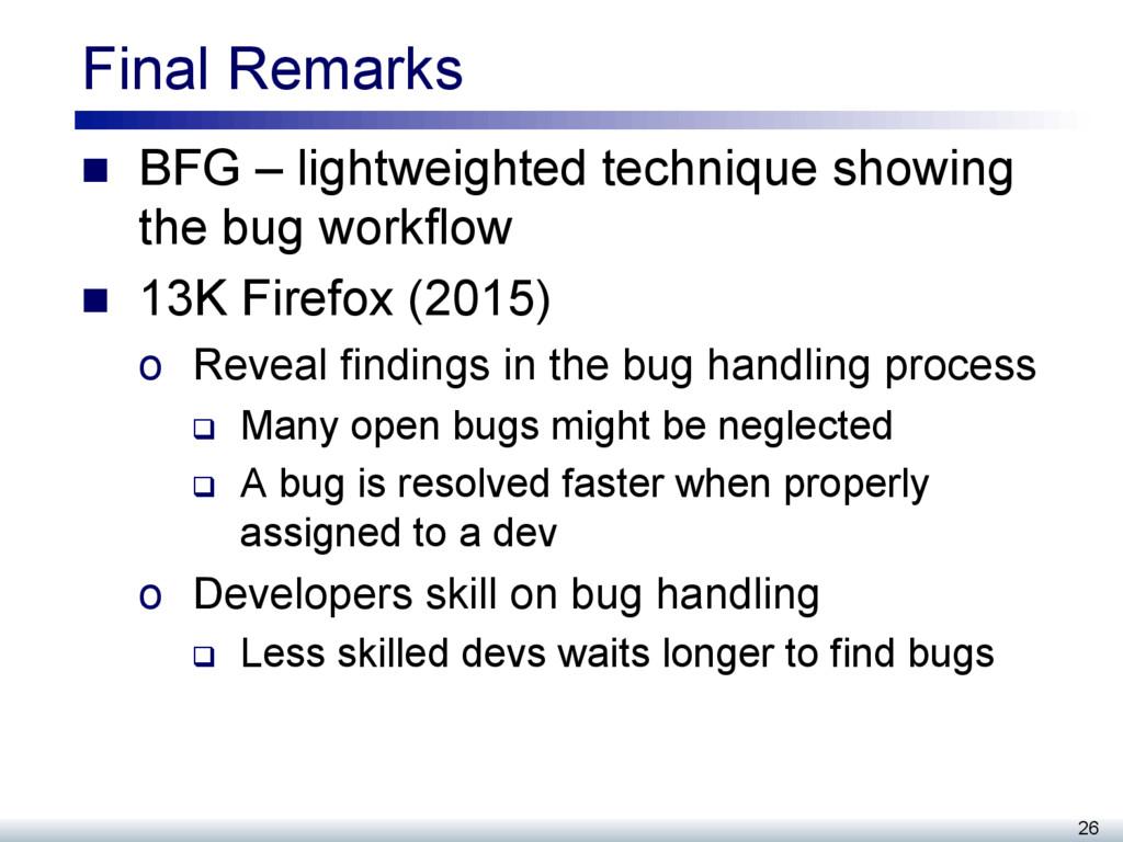 Final Remarks n BFG – lightweighted technique...