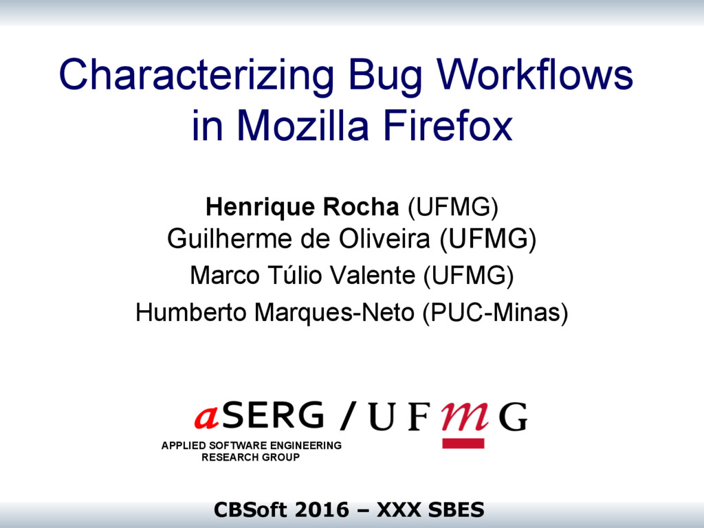 Characterizing Bug Workflows in Mozilla Firefox...
