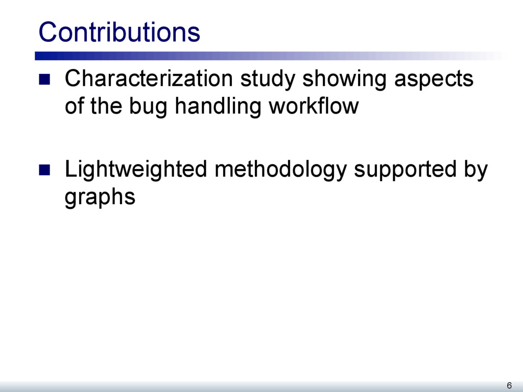 Contributions n  Characterization study showin...