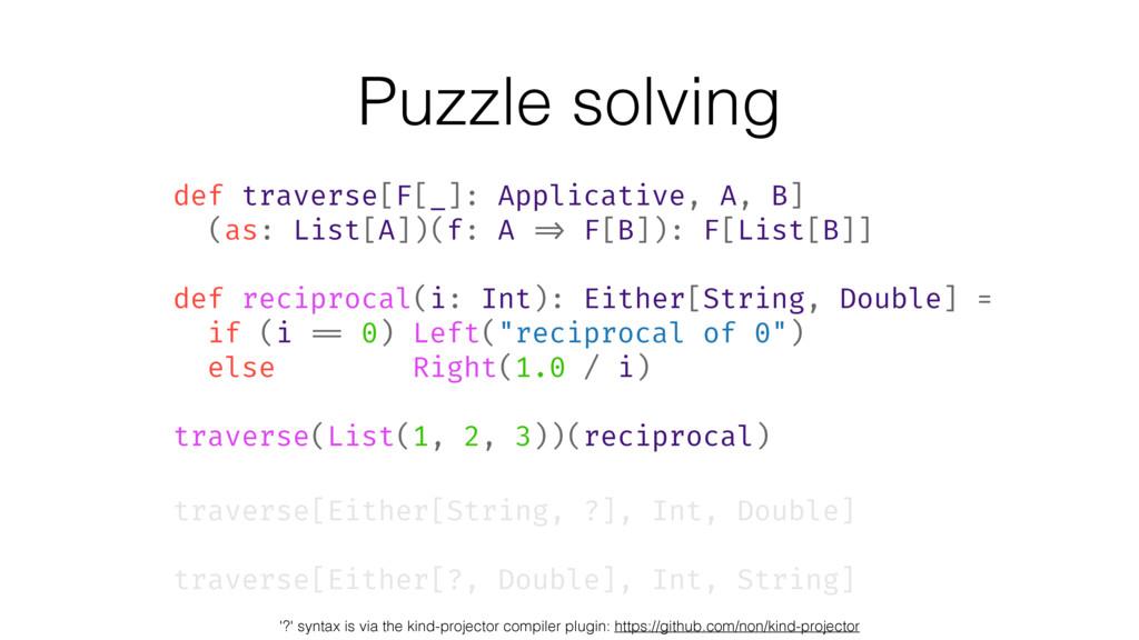 def traverse[F[_]: Applicative, A, B] (as: List...