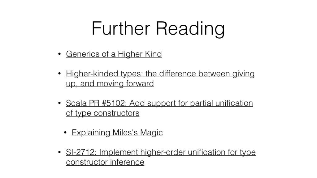 • Generics of a Higher Kind • Higher-kinded typ...