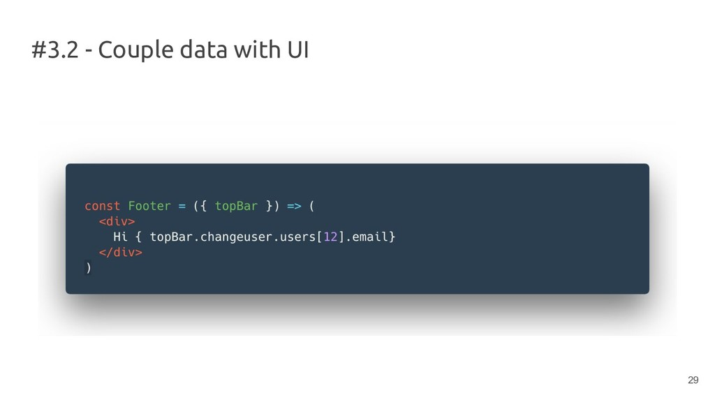 #3.2 - Couple data with UI 29