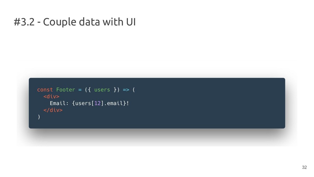 #3.2 - Couple data with UI 32