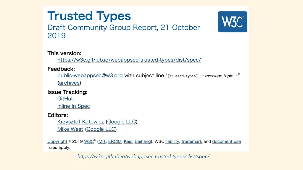 https://w3c.github.io/webappsec-trusted-types/d...