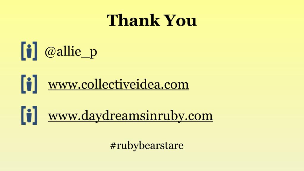 Thank You @allie_p www.collectiveidea.com www.d...