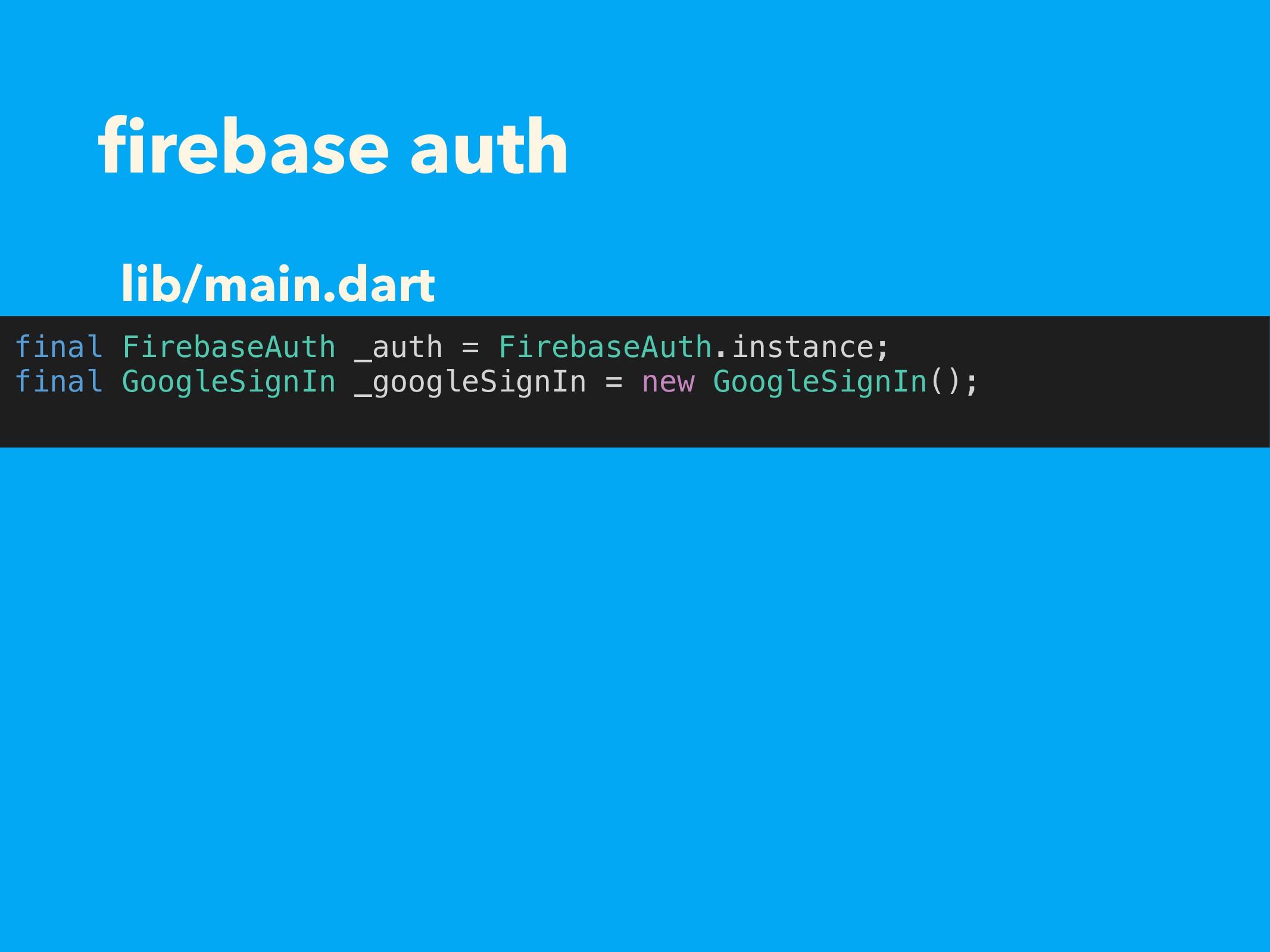 firebase auth final FirebaseAuth _auth = Firebas...