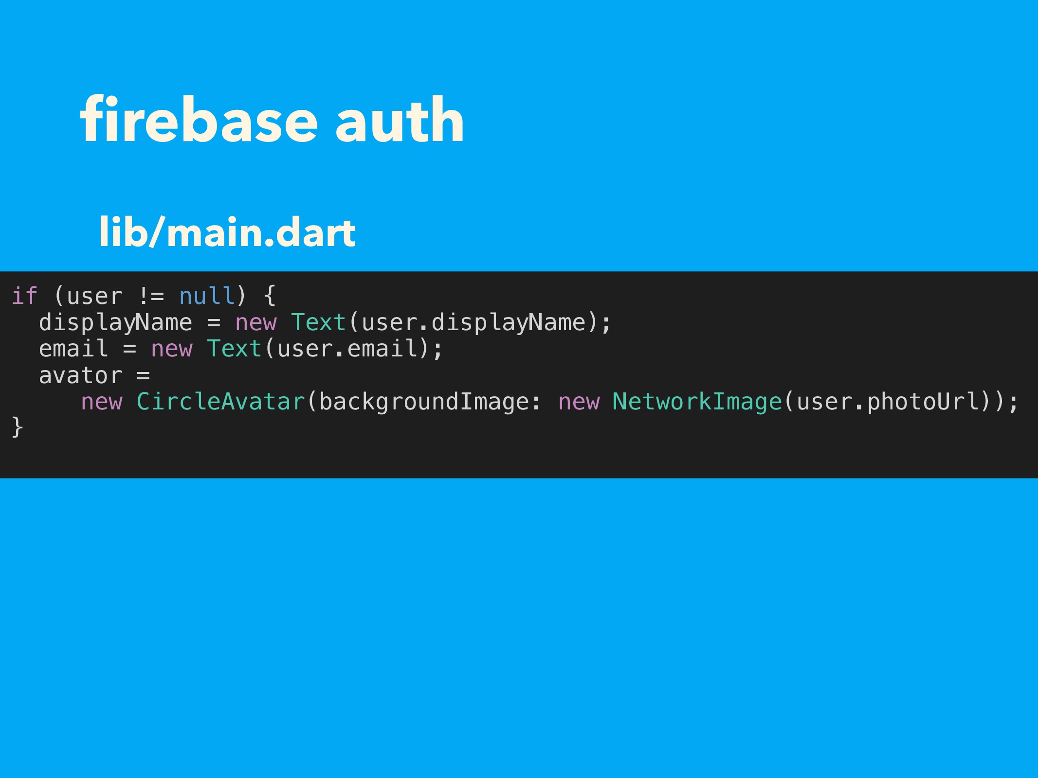 firebase auth if (user != null) { displayName = ...