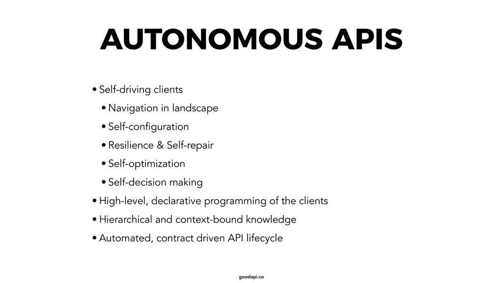 goodapi.co AUTONOMOUS APIS • Self-driving clien...