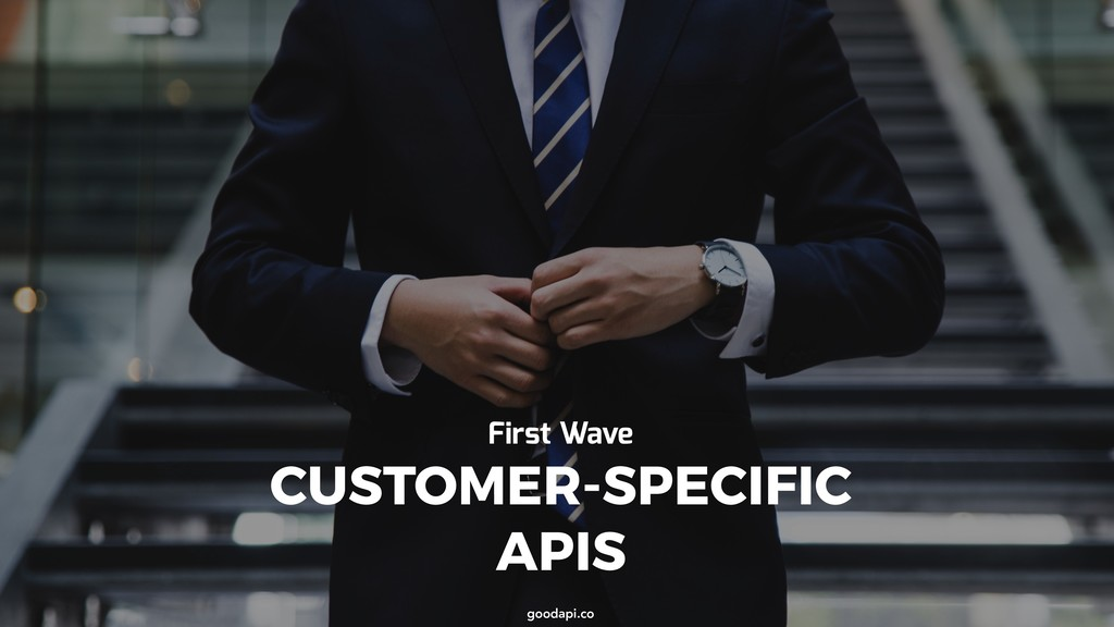 goodapi.co goodapi.co CUSTOMER-SPECIFIC APIS Fi...