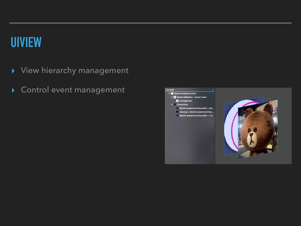 UIVIEW ▸ View hierarchy management ▸ Control ev...