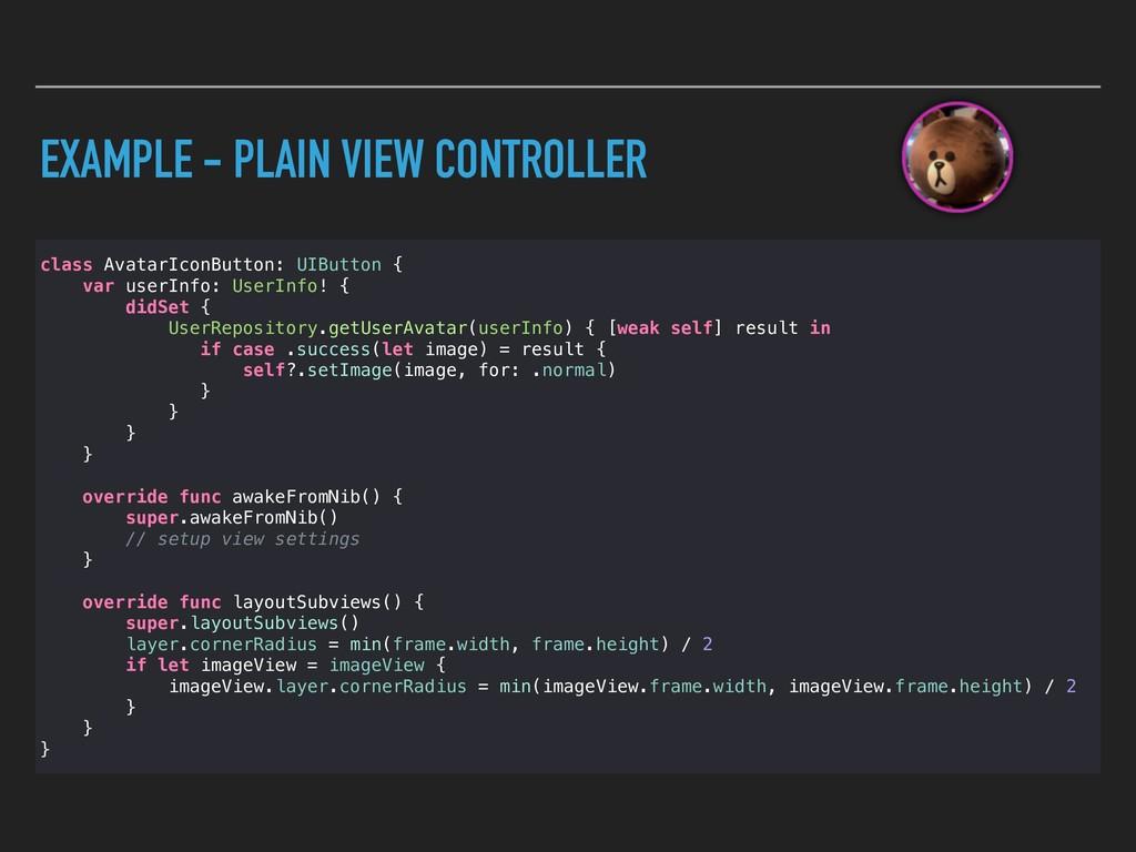 EXAMPLE - PLAIN VIEW CONTROLLER class AvatarIco...