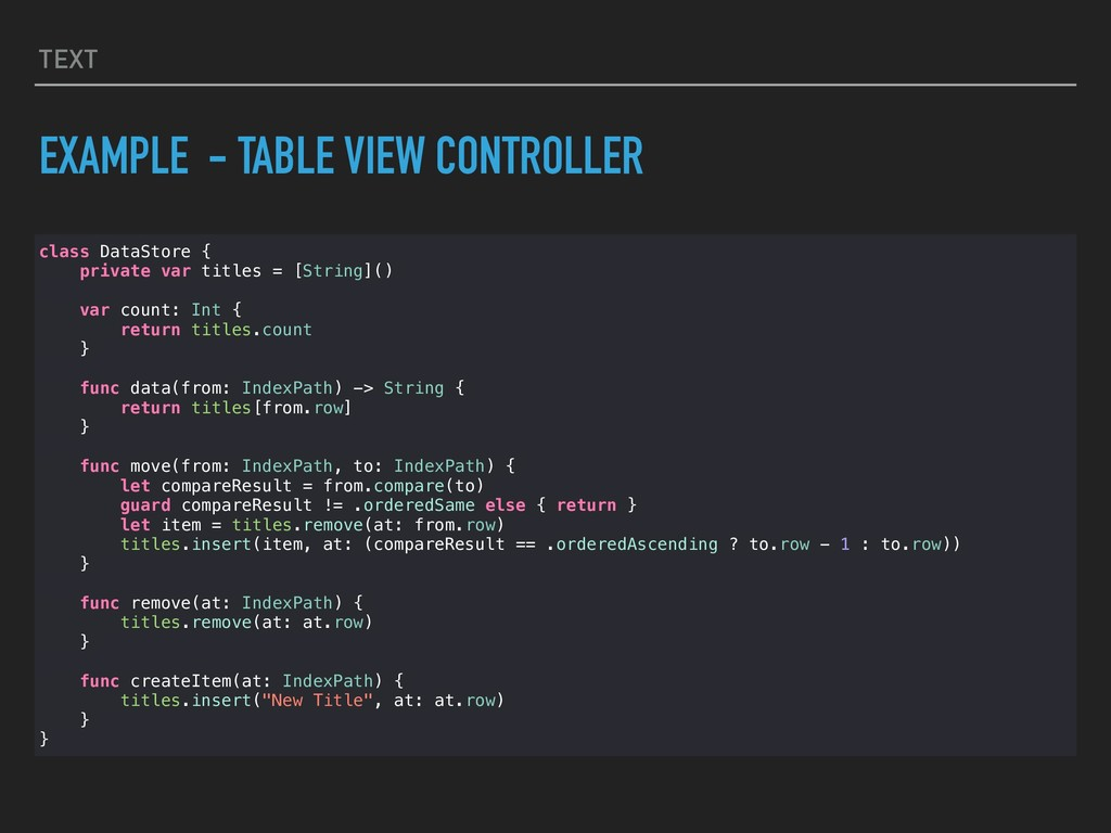 TEXT EXAMPLE - TABLE VIEW CONTROLLER class Data...
