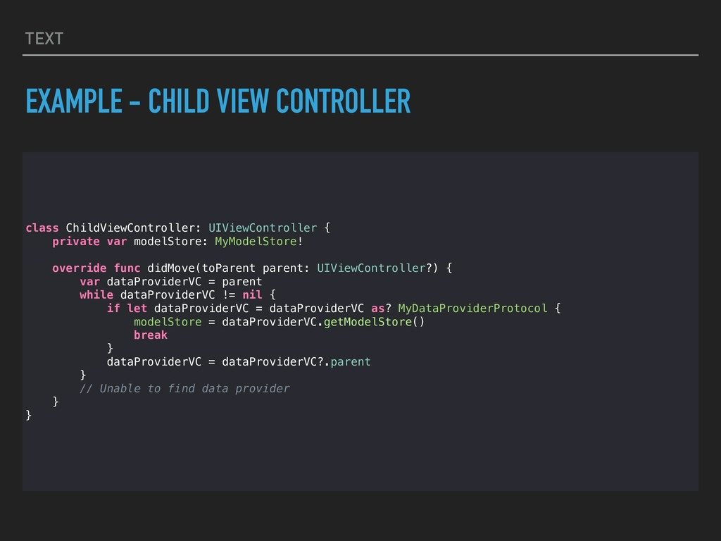 TEXT EXAMPLE - CHILD VIEW CONTROLLER class Chil...