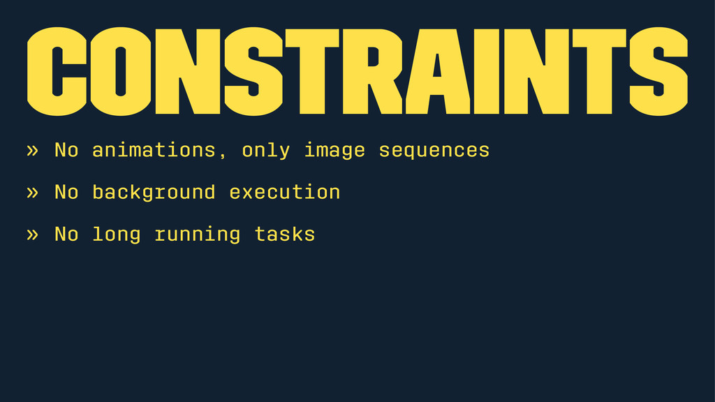 Constraints » No animations, only image sequenc...