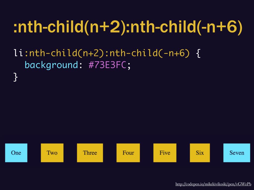 :nth-child(n+2):nth-child(-n+6) li:nth-child(n+...