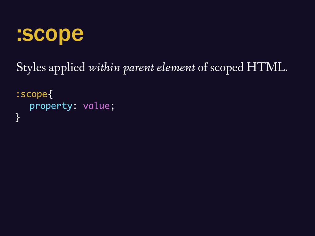 :scope Styles applied within parent element of ...