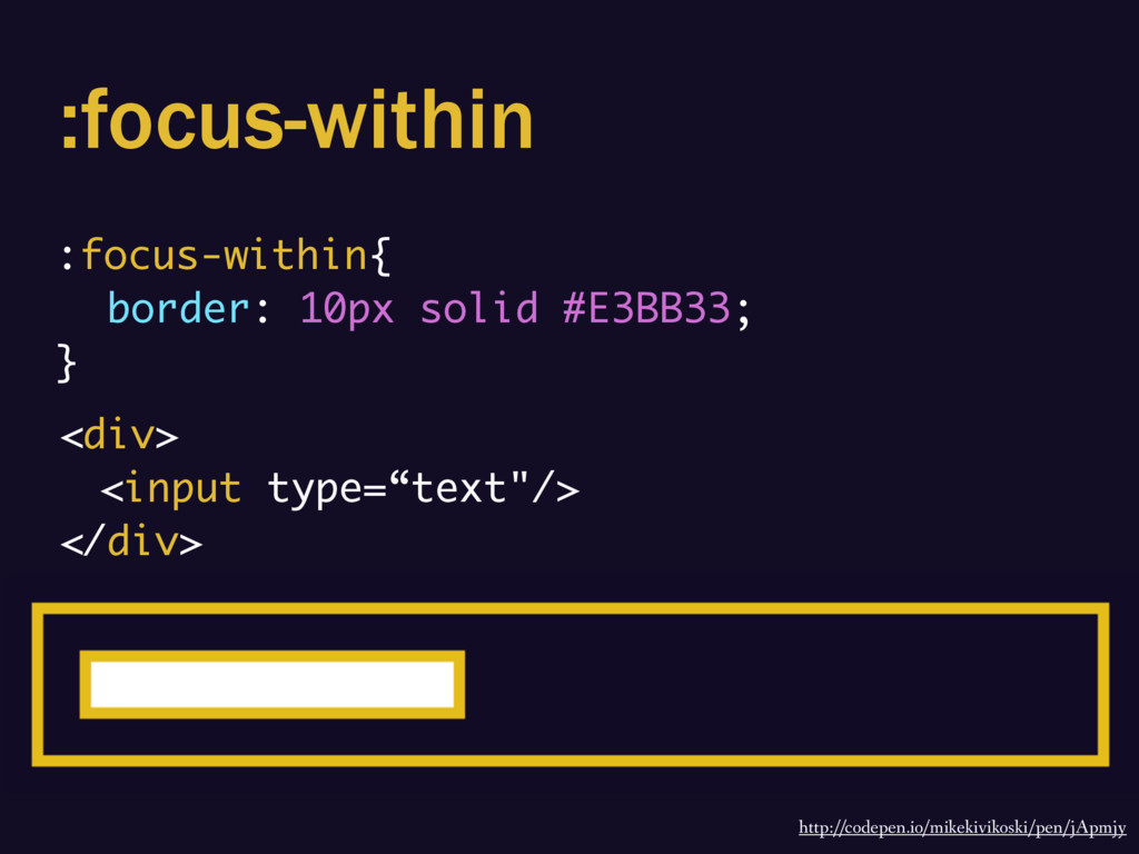 :focus-within :focus-within{ border: 10px solid...