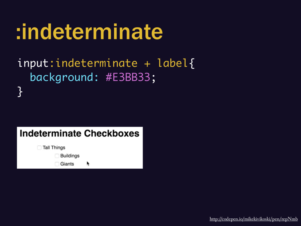 :indeterminate http://codepen.io/mikekivikoski/...