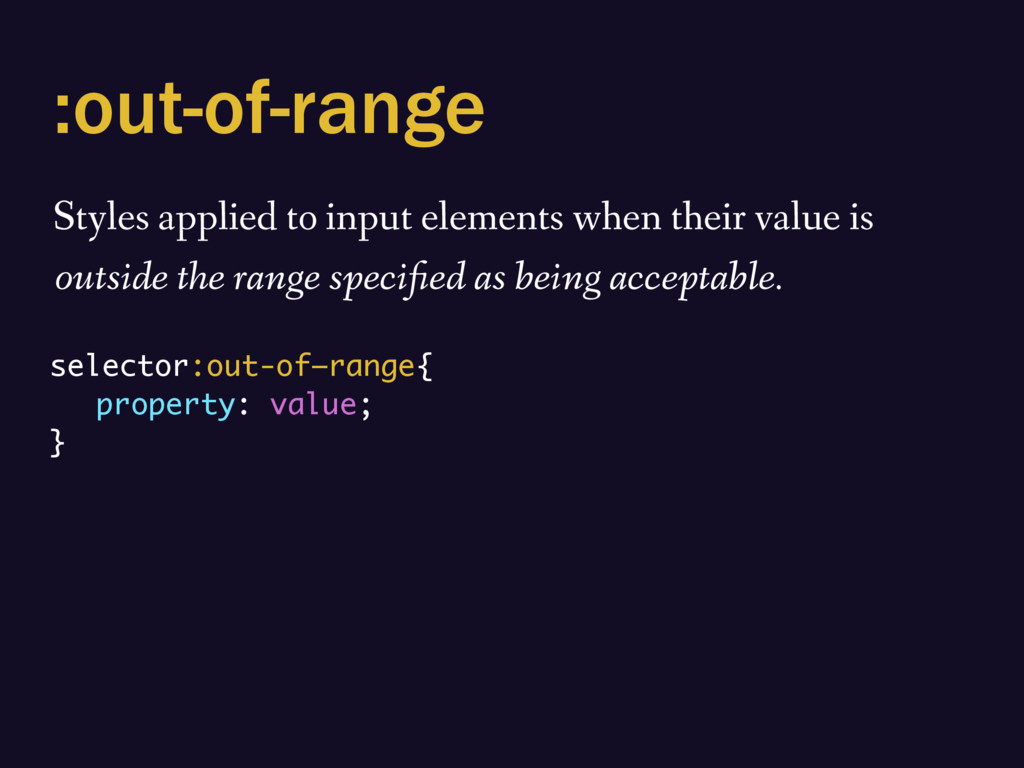 :out-of-range Styles applied to input elements ...