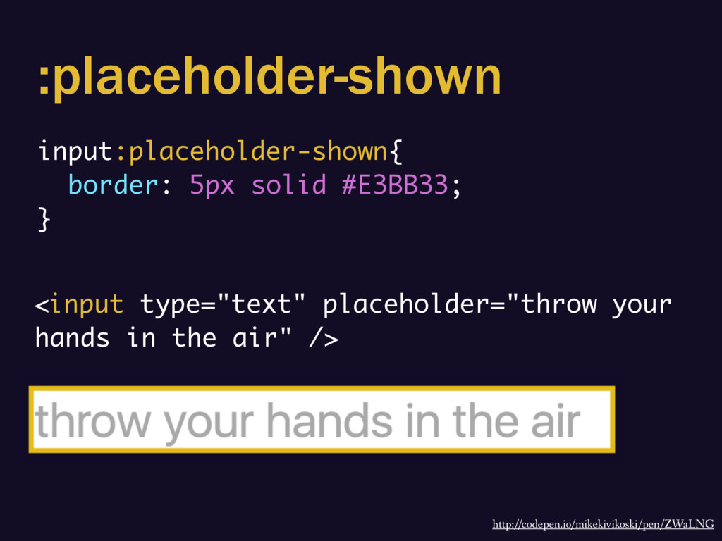 :placeholder-shown input:placeholder-shown{ bor...