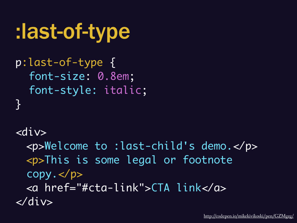 :last-of-type p:last-of-type { font-size: 0.8em...