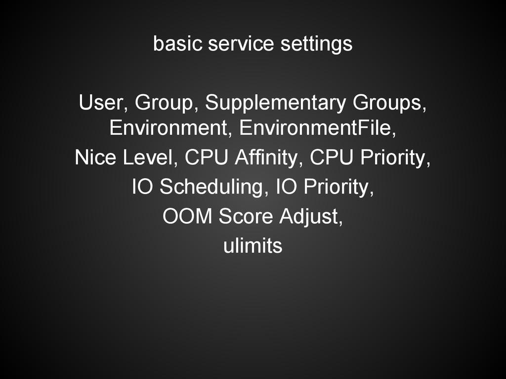 basic service settings User, Group, Supplementa...