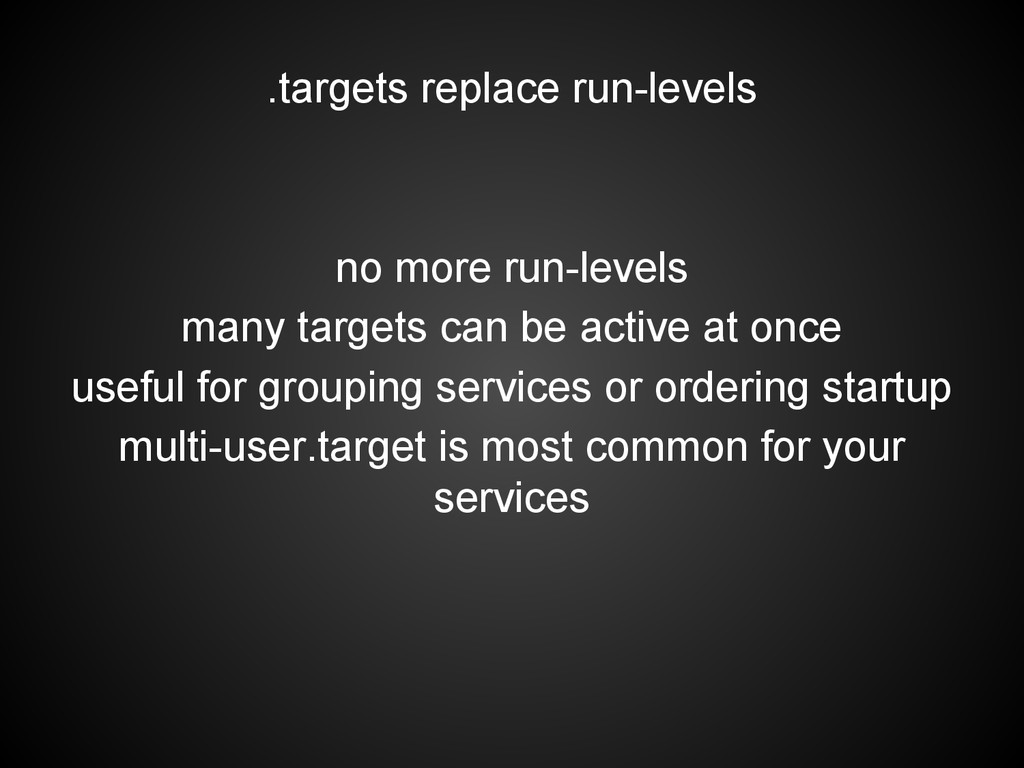 .targets replace run-levels no more run-levels ...