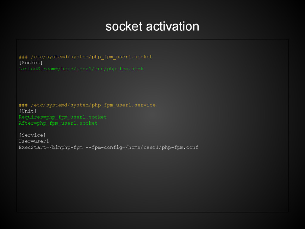 socket activation ### /etc/systemd/system/php_f...