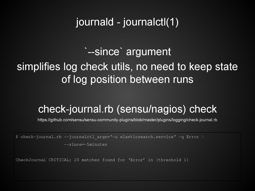 journald - journalctl(1) `--since` argument sim...
