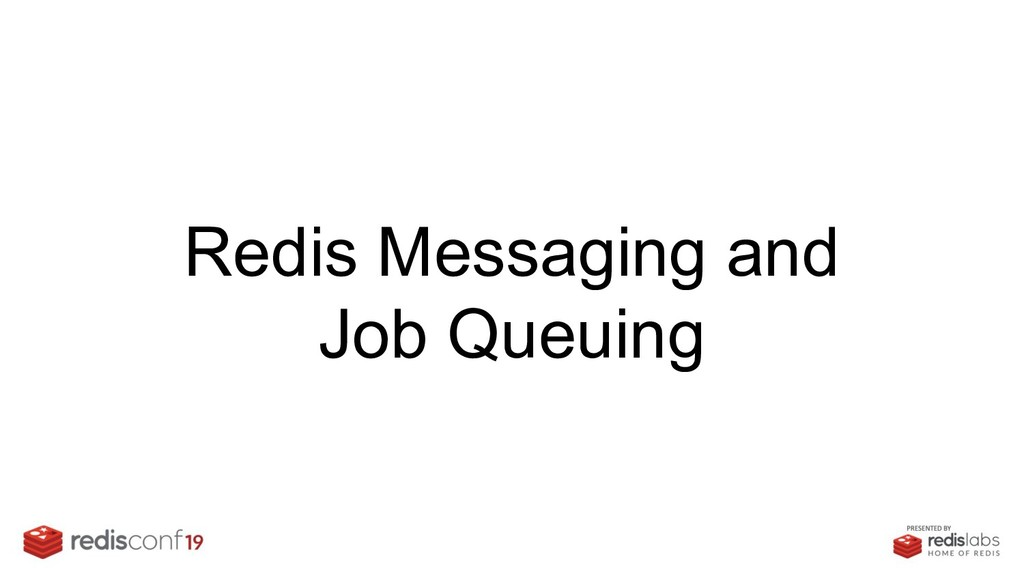 Redis Messaging and Job Queuing