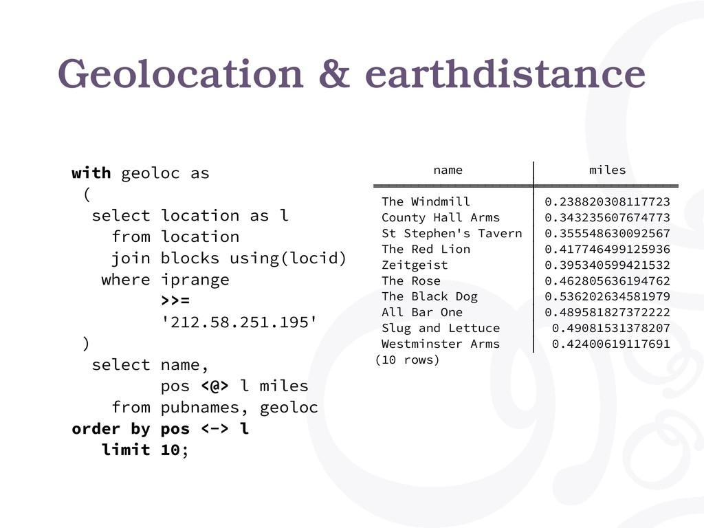 Geolocation & earthdistance with geoloc as ( se...