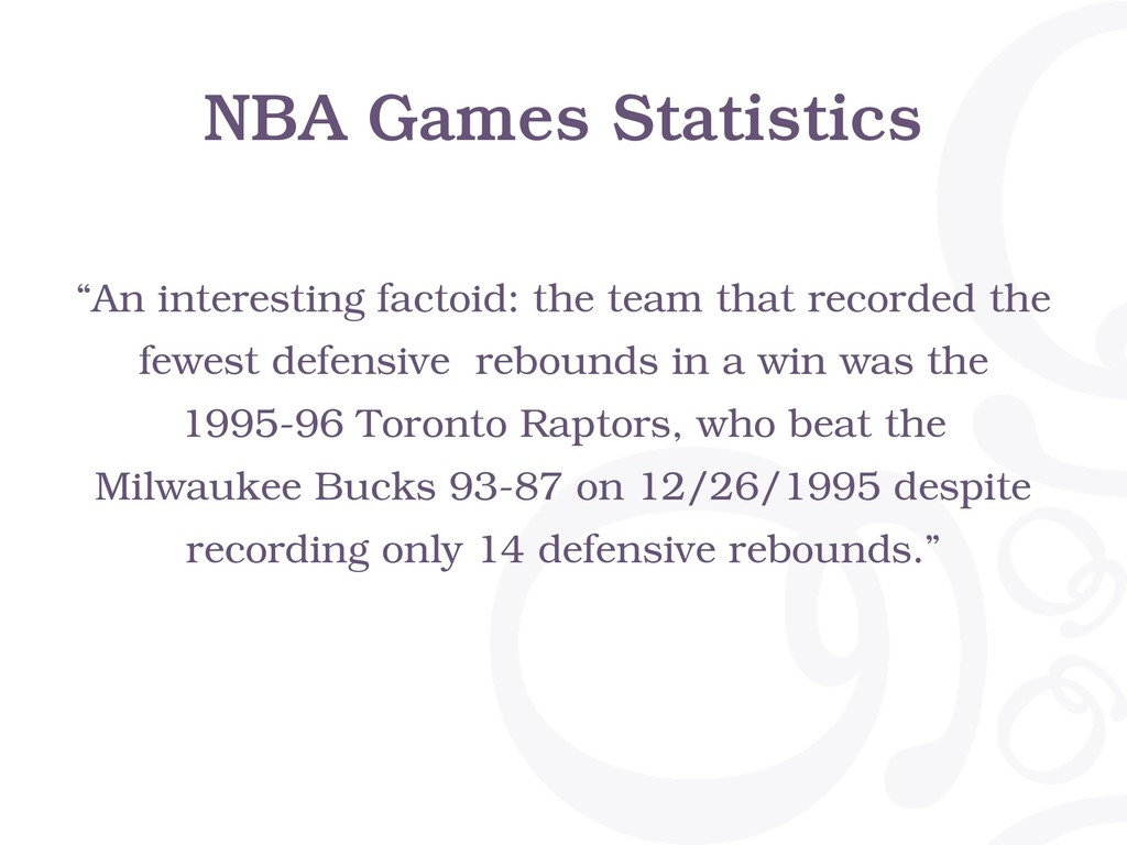 "NBA Games Statistics ""An interesting factoid: t..."