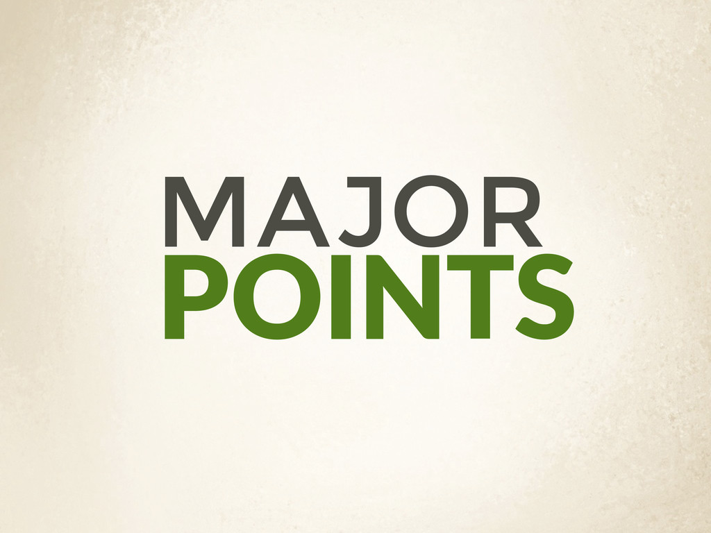 POINTS MAJOR