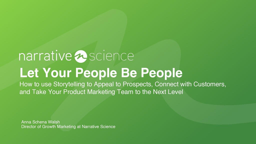 Let Your People Be People How to use Storytelli...