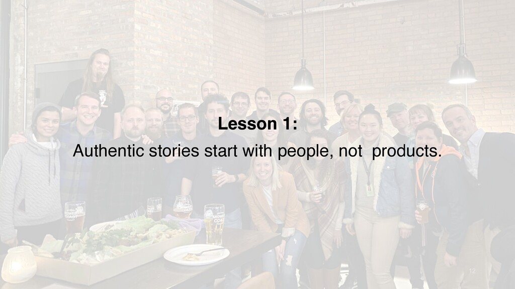 12 Lesson 1: Authentic stories start with peopl...